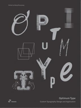 Optimum Type: Custom Typography Design and Application