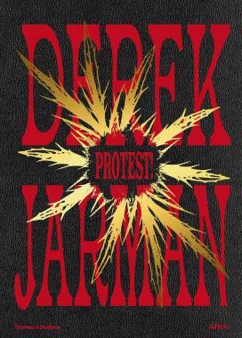 Derek Jarman: Protest!