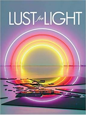 Lust for Light: Illuminated Works