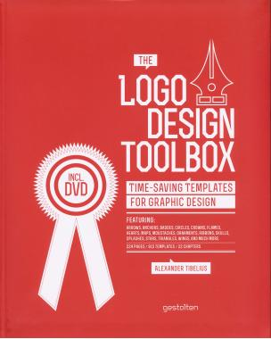 The Logo Design Toolbox: Time Saving Templates for Graphic Design + CD