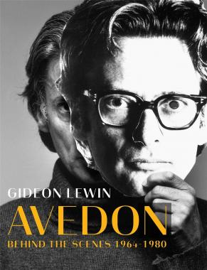 Avedon – Behind the Scenes 1964-1980