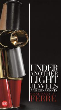 Gianfranco Ferré: Under Another Light