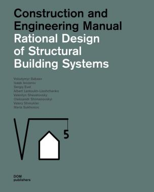 Rational Design for Structural Building Systems