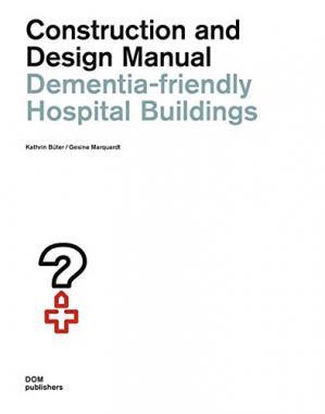Dementia-friendly Hospital Buildings