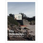 Tiny Hideaways: Oasis in Pure Nature