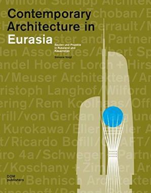 Contemporary Architecture in Eurasia
