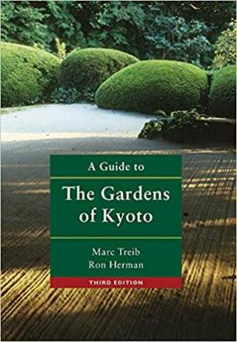 A Guide to the Gardens of Kyoto