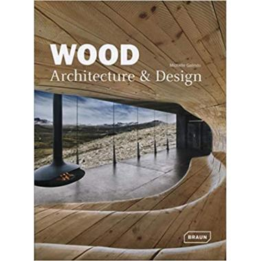 Wood: Architecture & Design