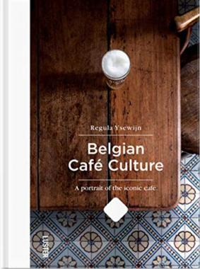 Belgian Café-Culture by Regula Ysewijn
