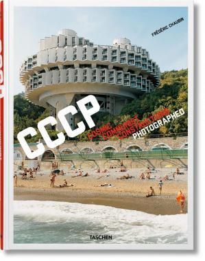 Frédéric Chaubin. CCCP. Cosmic Communist Constructions Photographed
