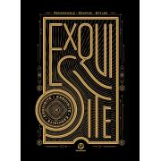 Exquisite: Remarkable Graphic Styles Series
