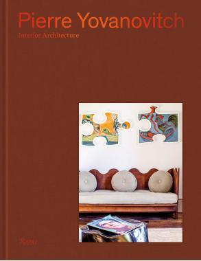 Pierre Yovanovitch: Interior Architecture
