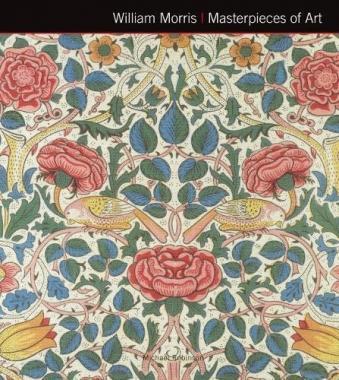 William Morris. Masterpieces of Art