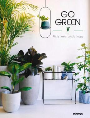 Go Green: Plants Make People Happy
