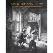 A Portrait of the Artist, 1525-1825: Prints from the Collection of the Sarah Campbell Blaffer Founda