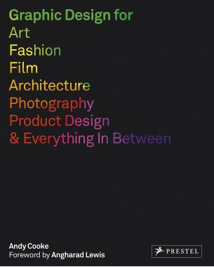 Graphic Design for Art, Fashion, Film, Architecture, Photography, Product Design…