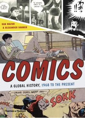 Comics: The Modern History Of A Global Art Form