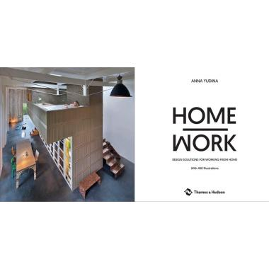 Home Work: Design Solutions for Working from Home
