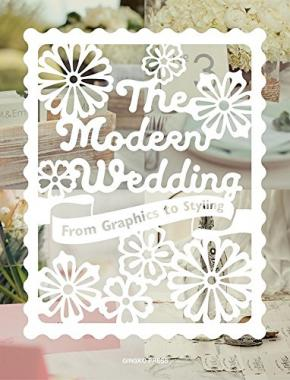 The Modern Wedding: From Graphics to Styling