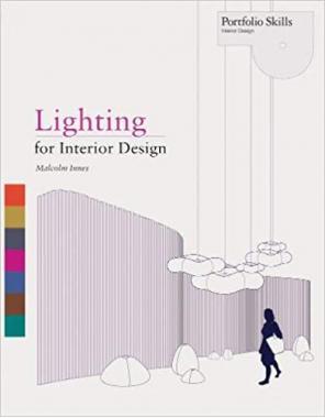 Lighting for Interior Design: Portfolio Skills: Interior Design