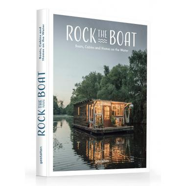 Rock the Boat: Boats, Homes and Cabins on the Water
