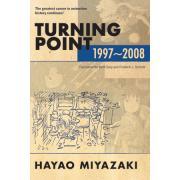 Turning Point 1997-2008 : Hayao Miyazaki