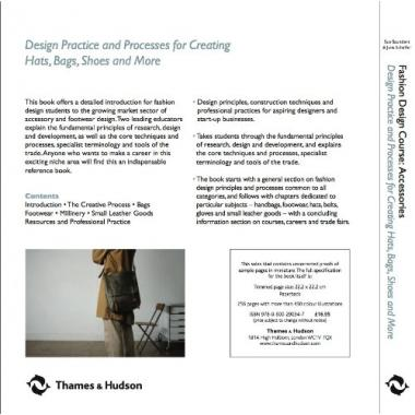 Fashion Design Course Accessories: Design Practice and Processes for Creating Hats, Bags, Shoes and