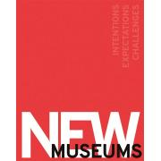 New Museums: Intentions, Expectations, Challenges