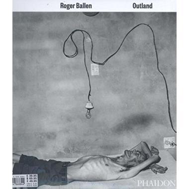 Roger Ballen: Outland
