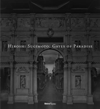 Hiroshi Sugimoto: Gates of Paradise