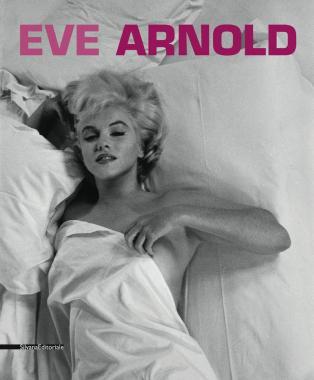 Eve Arnold: Retrospective