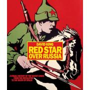 Red Star over Russia: A Visual History of the Soviet Union from the Revolution to the Death of Stali