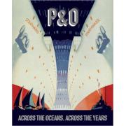 P&O Across the Oceans. Across the Years