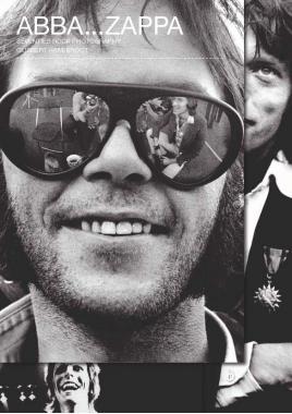 Книга ABBA... ZAPPA. Seventies rock photography Gijsbert Hanekroot
