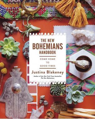 New Bohemians Handbook : Come Home to Good Vibes