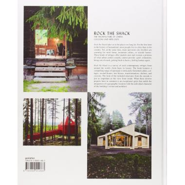 Rock the Shack: Architecture of Cabins, Cocoons and Hide-outs