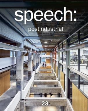 "Журнал ""Speech:"" №23 2019 Postindastrial"
