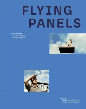 Flying Panels: How Concrete Panels Changed the World