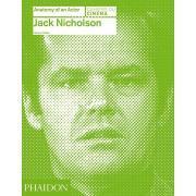 Jack Nicholson. Anatomy of an Actor