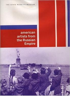 American Artists from the Russian Empire