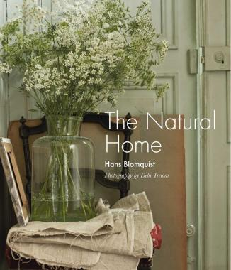 The Natural Home: Creative interiors inspired by the beauty of the natural