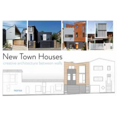 New Town Houses: Creative Architecture Between Walls