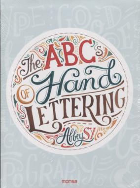 The ABSs Of Hand Lettering
