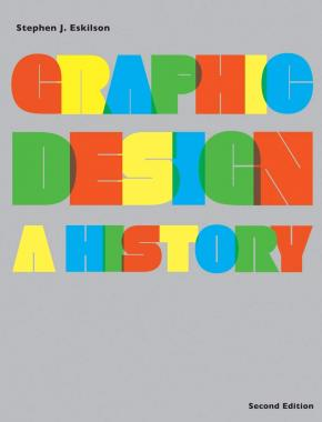 Graphic Design: A History
