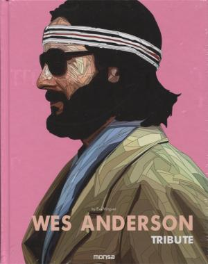 Wes Anderson: Tribute
