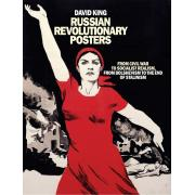Russian Revolutionary Posters: From Civil War to Socialist Realism, From Bolshevism to the End of Stalinism