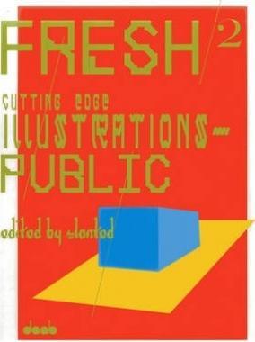 Fresh 2: Cutting Edge Illustrations - Public