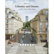 Urbanity and Density: In 20th-Century Urban Design