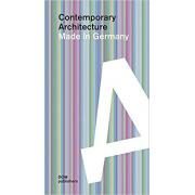 Contemporary Architecture: Made in Germany