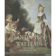 Masters of Art: Watteau. Masters of French Art